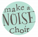 Make a Noise Choir
